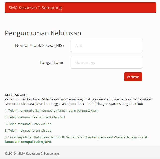 Pengumuman Kelulusan Un 20182019 Sma Kesatrian 2 Semarang